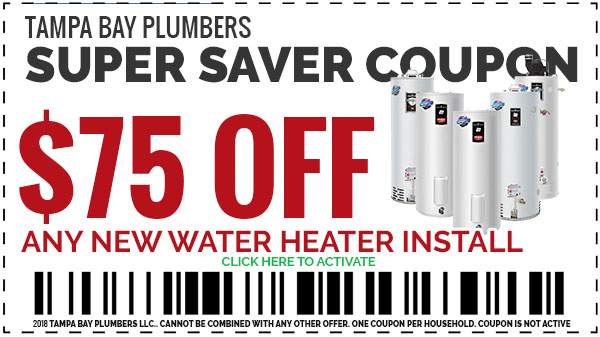 2018 Plumbing Coupons Tampa Bay Plumbers Save $75 OFF Any Water Heater Installation
