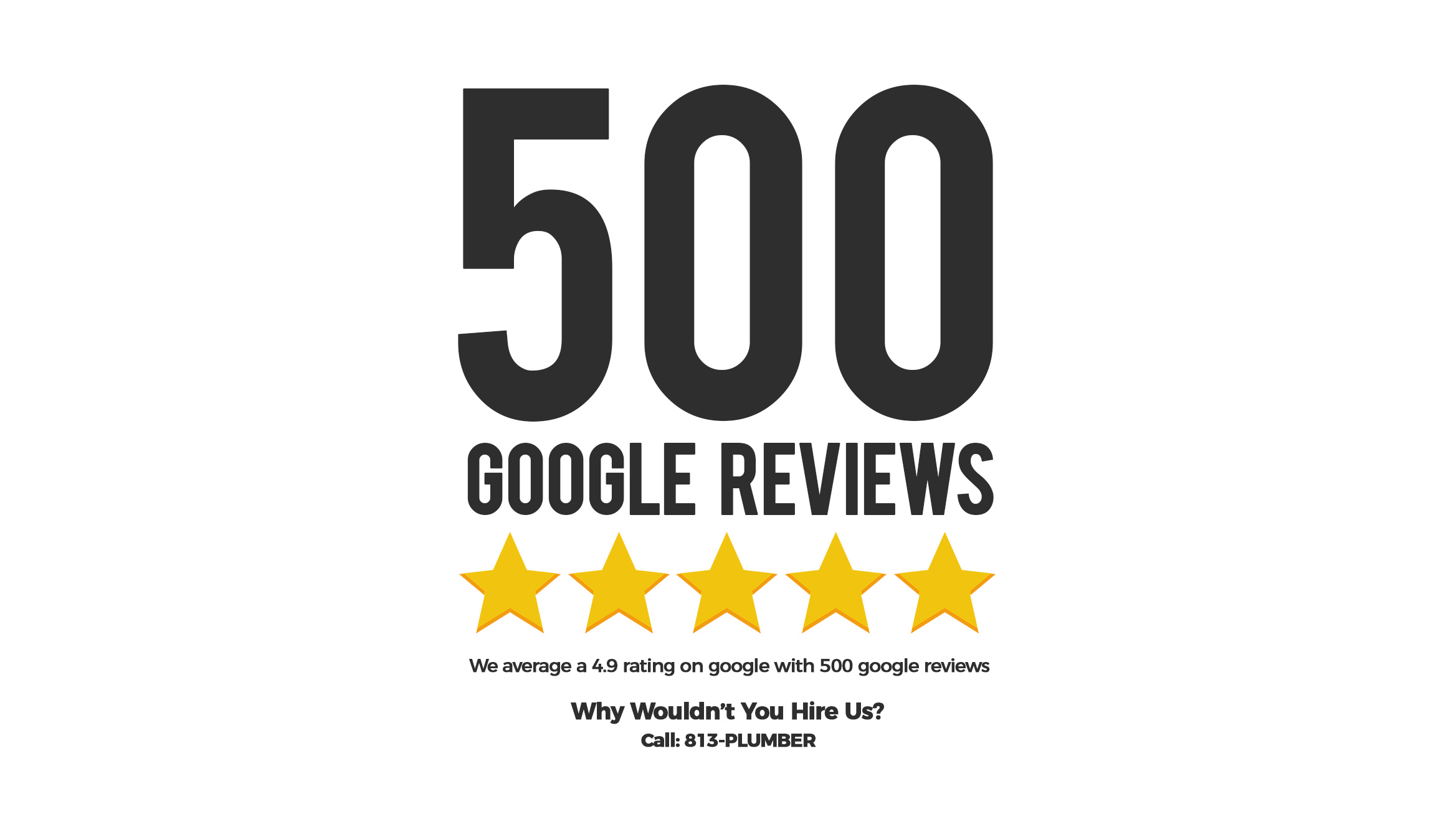 Tampa's Best Plumbing Company Just Hit 500 Google Reviews!